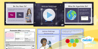 PowerPoint Presentation Skills: Action Settings - Year 3 Computing Lesson Pack