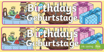 Birthdays Display Banner English/German - months of the year, cake, balloons, happy birthday, ballon, EAL, German, English-German,,German-tran