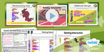 Computing: Scratch Animated Stories Unit: Getting Interactive Year 6 Lesson Pack 6