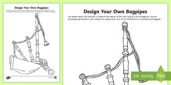 Design Your Own Bagpipes Activity Sheet - Piping, pipers, World Pipe band championships, pipe band, tartan,Scottish