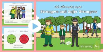 Strangers and Safer Strangers PowerPoint Arabic/English - Strangers, Safer strangers, safe, help, EAL, Arabic