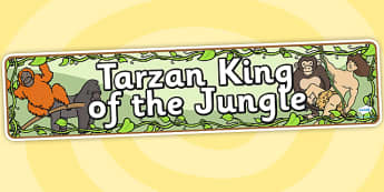 Tarzan King of the Jungle Display Banner - tarzan, tarzan themed, tarzan display banner, themed display banner, tarzan themed display banner