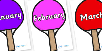 Months of the Year on Table Tennis Bats - Months of the Year, Months poster, Months display, display, poster, frieze, Months, month, January, February, March, April, May, June, July, August, September
