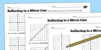 Reflections in a Mirror Line Worksheet - reflections, mirror