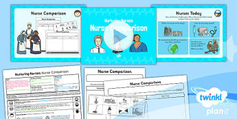 History: Nurturing Nurses: Nurse Comparison KS1 Lesson Pack 5