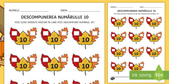 Frunze de toamnă: Descompunerea numărului  10 Fișă de activitate - matematică, numerație, descompuneri, revenirea la școală, fișe,Romanian