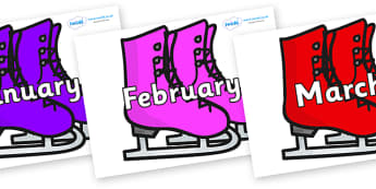 Months of the Year on Ice Skates - Months of the Year, Months poster, Months display, display, poster, frieze, Months, month, January, February, March, April, May, June, July, August, September