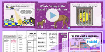 PlanIt Spelling Year 3 Term 3B W4: Words Ending with a /chuh/ Sound Spelt as ture Spelling Pack - Spellings, Year 3, Term 3B, W4, sound, chuh, ture, spelling pattern