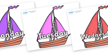 Days of the Week on Sailing Boats to Support Teaching on Where the Wild Things Are - Days of the Week, Weeks poster, week, display, poster, frieze, Days, Day, Monday, Tuesday, Wednesday, Thursday, Friday, Saturday, Sunday