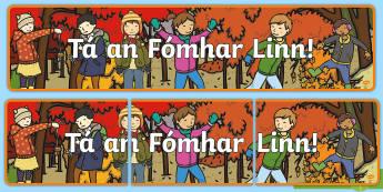 Autumn is Here! Display Banner Gaeilge - fómhar, season, séasúr, aimsir, weather, Irish