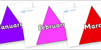 Months of the Year on Triangles - Months of the Year, Months poster, Months display, display, poster, frieze, Months, month, January, February, March, April, May, June, July, August, September