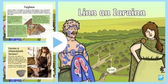 Taisbeanadh PowerPoint Linn an Iarainn  - Iarann,Iarainn,Linn,Iron,Age,Eachdraidh,History,Celt,Celts,Ceilteach,Ceiltich,Gaelic,Gàidhlig,Foghl