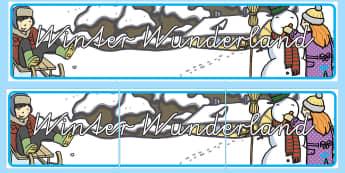 Winter Wunderland Banner für die Klassenraumgestaltung - Winter Wunderland Banner für die Klassenraumgestaltung, Winter Wunderland, Winter, Jahreszeiten, Wi