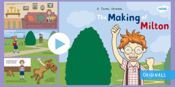 The Making of Milton Story PowerPoint - courage, ebook, fiction, wizard, bravery, twinkl fiction, bravery, ks1, story, storybook