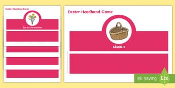 Easter, Oral Language Headband Game Gaeilge - Gaeilge, cluiche teanga, cáisc, ag caint, earrach, spring, Irish