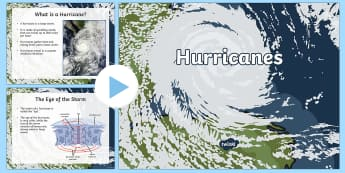 Hurricanes PowerPoint - Hurricanes, hurricane safety, storms, tropical storm, strong winds, weather