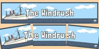 The Windrush Display Banner - windrush, display banner, display