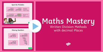 Year 6 Fractions Written Division Methods with Decimal Places Maths Mastery Activities PowerPoint