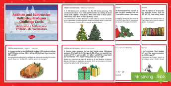 Addition and Subtraction Multi step Word Problems Christmas Maths Challenge Cards Italian/English  - Christmas Maths KS2, Year 5, Y5, Year 6, Y6, multi-step word problems, addition, subtraction, EAL, I