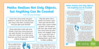 EYFS Realises Not Only Objects, but Anything Can Be Counted... Home Learning Challenges - Realises not only objects, but anything can be counted, including steps, claps or jumps, maths early