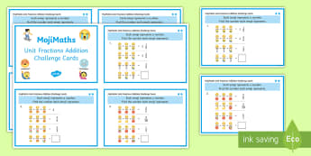 UKS2 MojiMaths 3 Unit Fractions Addition Differentiated Challenge Cards - Mathemoji, Solvemoji, Emoticon, Emoji, Algebra