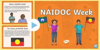 The History of NAIDOC Week PowerPoint - Indigenous, Aboriginal, Torres Strait Islanders, NAIDOC Week, Day of Mourning, Australian history