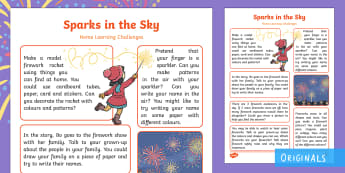 Sparks in the Sky Home Learning Challenges Reception FS2 - bonfire night, fireworks, guy fawkes, Twinkl Fiction, Twinkl Originals, Homework, Home school links,