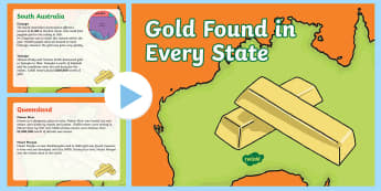 Gold Found in Every State PowerPoint  - Australian colony, ACHASSK108, gold, gold rush, Australian Gold Rush,  ACHASSK109,Australia
