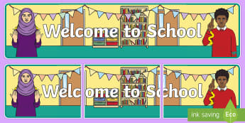 Welcome to School Display Banner - BSL, British sign language,