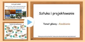 Prezentacja PowerPoint Rzeżbienie po polsku - plastyka - polish, art, sculptures, powerpoints