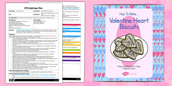 Valentine's Day Biscuits EYFS Adult Input Plan and Resource Pack - adult led, biscuit