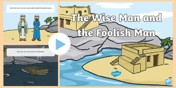 The Wise Man and the Foolish Man Story PowerPoint - the wise man and the foolish man, the wise man and the foolish man powerpoint, bible stories, story