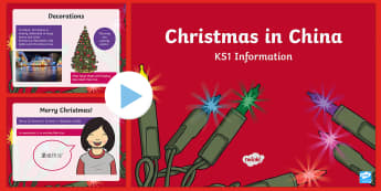 KS1 Christmas in China PowerPoint - Christmas, Nativity, Jesus, xmas, Xmas, Father Christmas, Santa, St Nic, Saint Nicholas, traditions,