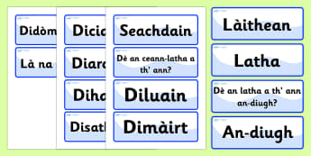 Scottish Gaelic Days of the Week Labels - Scottish Gaelic Days of the Week Labels, gaelic, Gaelic, Scottish, Scotland, Gaels, Celtic, language, old, Days of the week, week, days, label, sign, signs, labels, Resource Label, name label