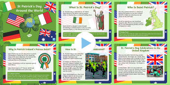 KS2 St. Patrick's Day Around The World PowerPoint - KS1& 2 St Patrick's Day UK March 17th 2017, festivals, culture, geography, PowerPoint, saint patric