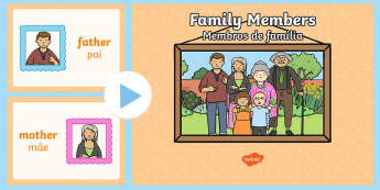Family Members PowerPoint English/Portuguese - Family Members PowerPoint - visual, display, families, Family's, pp, ppt, eal