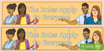 The Rules Apply to Everyone Display Banner  - Rules, Behaviour, Classroom Management, Display, Poster