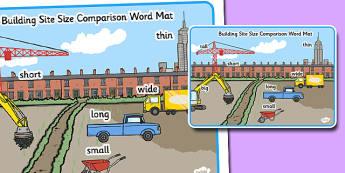 Building Site Size Comparison Word Mat - build, bricks, sizes, maths, big, small, large, little