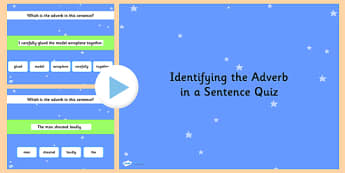 Identifying an Adverb in a Sentence SPaG Grammar PowerPoint Quiz