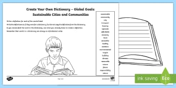 Global Goals Global Goals Sustainable Cities and Communities Create Your Own Dictionary Activity - Define, definition, alphabetical, reading for information, keywords, global issues, citizenship,Scot