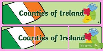 Counties of Ireland Display Banner  - Irish Counties of Ireland Banner Gaeilge -  EAL, translated, Ireland, geography, Irland, abnner, geo