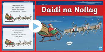 Daidí na Nollag, Dán PowerPoint Gaeilge - Christmas, Nollag, Santa Claus, Daidí na Nollag, Dán, Poem, Irish, Gaeilge,Irish