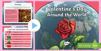 Valentine's Day Around the World PowerPoint - Valentine's Day, Valentine's Day customs, Valentine's day around the world