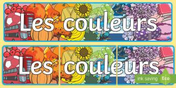 Banderole d'affichage : Les couleurs  - Couleurs, colours, Cycle 1, banderole, panneau, affichage, banner, display,French
