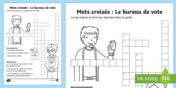 Mots croisés : Le bureau de vote - Les élections présidentielles, cycle 2, cycle 3, presidential elections, France, bureau de vote, p