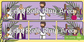 Lent Role Play Banner - Aistear, Infants, English Oral Language, Lent, Easter, Jesus, Religion, Ash Wednesday,Irish