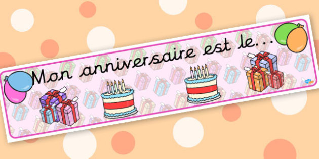 French Birthday Board Banner - display lettering - French Langauge Primary Resources,  MFL, French, francais, France