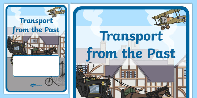 Transport Title page - History History of Travel and Transport Primary Resources -  Prim