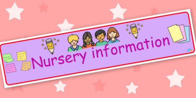 Nursery information banner - display lettering - Classroom Signs and Labels Themed Banners  Banners Primary Resour