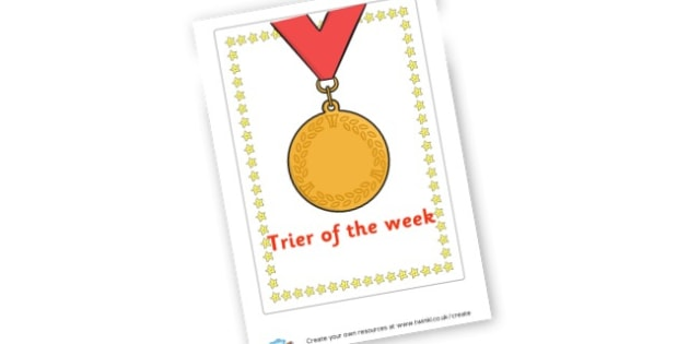 Trier of the week - Certificates Primary Resources, Certificates, Awards, Reward